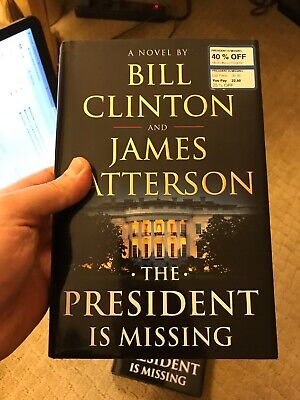 THE PRESIDENT IS Missing: A Novel - $4 99   PicClick