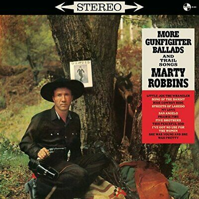 ROBBINS, MARTY-More Gunfighter Ballads and Trail Songs (18 (UK IMPORT) VINYL NEW