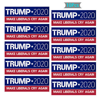 10Pcs Donald Trump Bumper Sticker 2020 Make Liberals Cry Again For President