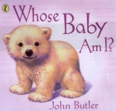 NEW Whose Baby Am I? By John Butler Paperback Free Shipping