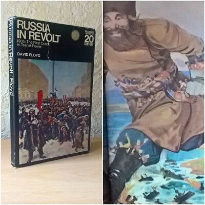 Russia in Revolt:1905 The First Crack in Tsarist Power, David Floyd, 1969