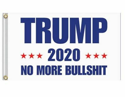 Trump 2020 No More BS President Donald Make America Great 3x5 Ft Flag US White