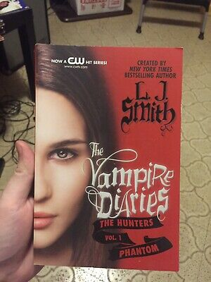 Vampire Diaries the Hunters: Phantom 1 by L. J. Smith (2012, Paperback)