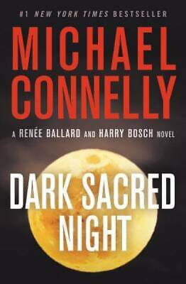 Dark Sacred Night (A Ballard and Bosch Novel) by Connelly, Michael