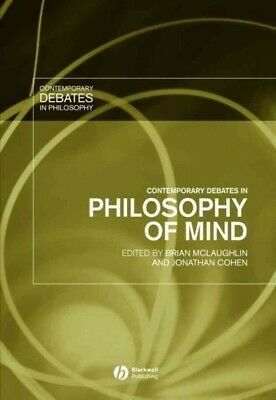 Contemporary Debates in Philosophy of Mind, Paperback by McLaughlin, Brian P....