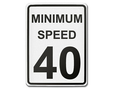 Traffic Sign USA - Minimum Speed 40