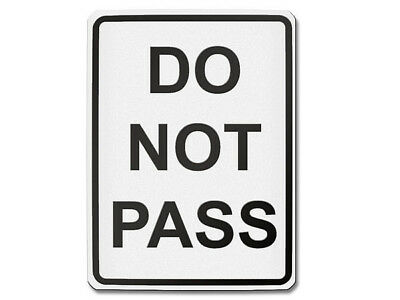 Do Not Pass - Signalisation USA