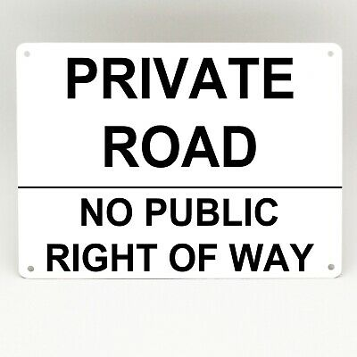 Private Road Metal Sign No Public Right Of Way Simple Rigid White Parking