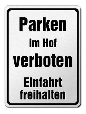 Park Prohibition Sign Made of Aluminium - Parking in Hof Verboten Driveway