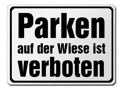 Park Prohibition Sign Made of Aluminium - Parking on the Meadow Verboten S3729