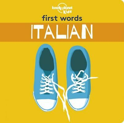 NEW First Words - Italian By Lonely Planet Kids Board Book Free Shipping