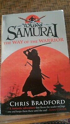 THE WAY OF the Warrior (Young Samurai, Book 1) by Bradford