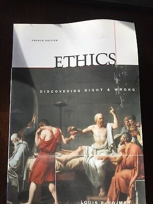 ETHICS DISCOVERING RIGHT And Wrong By Louis P Pojman