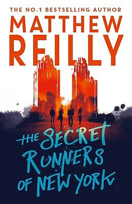 New The Secret Runners Of New York, Matthew Reilly, (Paperback) Free Postage