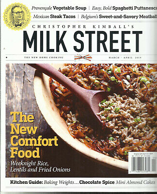 Christopher Kimball's Milk Street,  The New Home Cooking   March / April, 2019