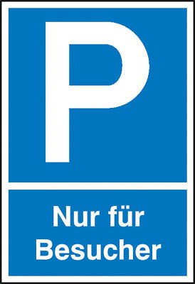 Parking Spot Sign » Symbol: P Text: only Visitors« S10238