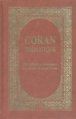 Coran thematique : Classification thematique des versets du Saint Coran AL QALAM