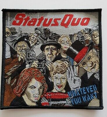 Status Quo Whatever You Want woven Patch
