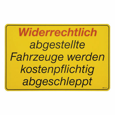 Pvc-Sign for Stopping - Widerrechtlich Parked Vehicle S2209