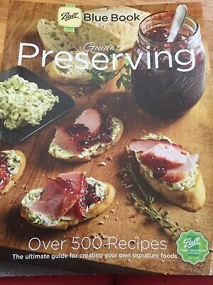 New Ball Blue Book Canning Preserving Cooking Guide