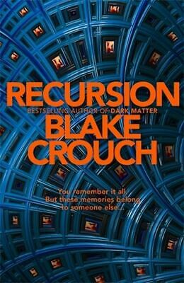 NEW Recursion By Blake Crouch Paperback Free Shipping