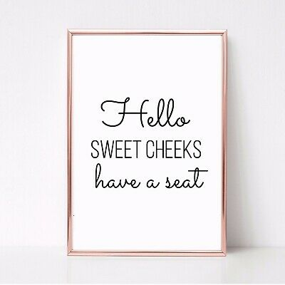 SWEET CHEEKS TAKE SEAT PRINT PICTURE FUNNY TOILET BATHROOM QUOTE unframed 22