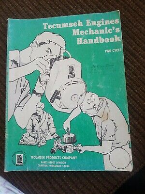 Tecumseh Engines Mechanics Handbook Two Cycle 692508 Illustrated