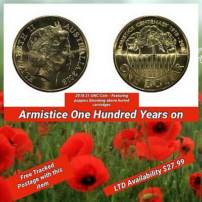 2018 $1 One Dollar Armistice Centenary Coin (100 years on Featuring Poppies)
