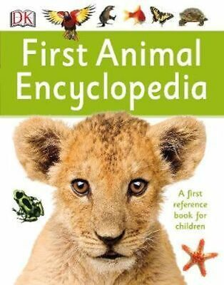 NEW First Animal Encyclopedia By Dorling Kindersley Paperback Free Shipping