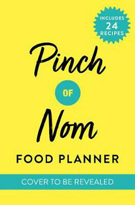 Pinch of Nom Food Planner: Includes 26 New Recipes | Pinch of Nom