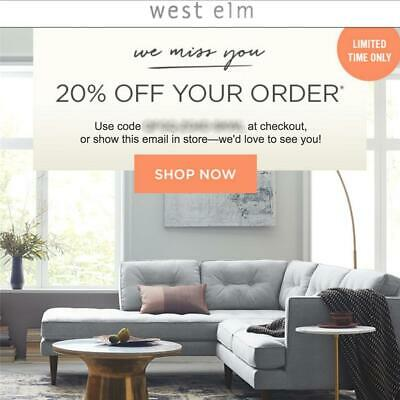 20% off WEST ELM entire purchase coupon code FAST in stores/online Exp 6/25 15