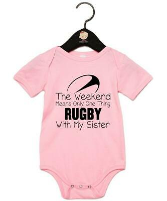 "Baby Grow ""Weekends Mean One Thing Rugby With My Sister"" Rugby Baby Vest"