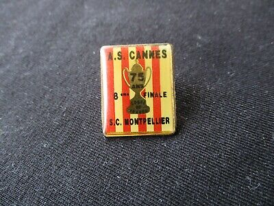 Pins Pin's As Cannes Montpellier  8° Finale 1991-1992 Coupe France Football Rare