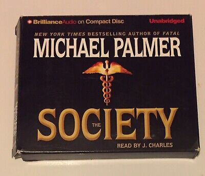The Society— Unabridged CD Audiobook By Michael Palmer