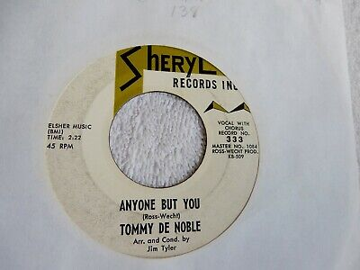 """Doo Wop Tommy De Noble """"Anyone But You"""" Sheryl  Label  45 Rpm Record"""