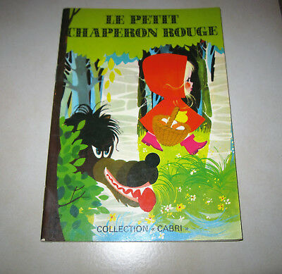 Le Petit Chaperon Rouge Collection Cabri Editions Lito