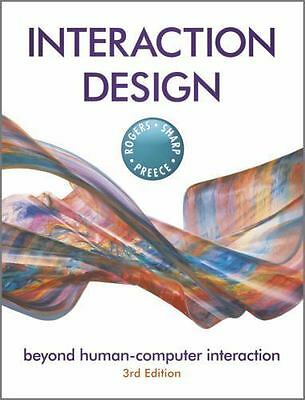 Interaction Design : Beyond Human-Computer Interaction by Rogers, Yvonne