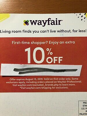 Wayfair 10% off coupon on entire purchase exp 8/15/2019 First Time Shopper Only!