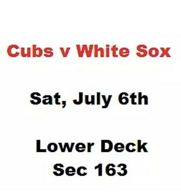 2 tickets Chicago Cubs at Chicago White Sox 7/6 (Lower-deck)
