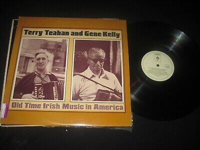 Terry Teahan GENE KELLY - Old Time Irish Music IN AMERICA -topic- 12TS352 tested