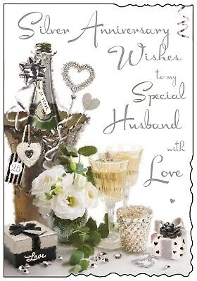 Special Husband 25th Silver Wedding Anniversary Card ~ Luxury Card Made In UK JJ