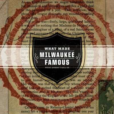 What Made Milwaukee Famous - What Doesnt Kill Us [CD]