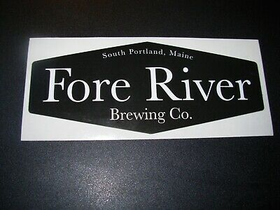 FORE RIVER BREWING CO Portland Maine STICKER decal craft beer brewery