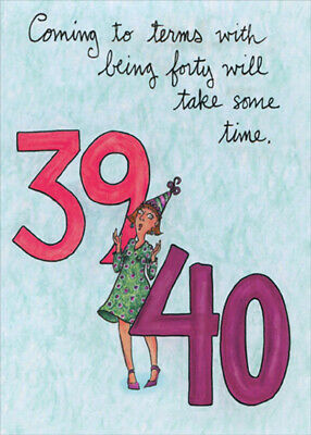 Coming To Terms Funny Humorous Feminine 40th Birthday Card For Her Woman