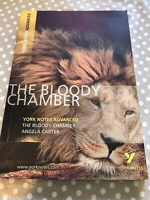 The Bloody Chamber - York Notes Advanced