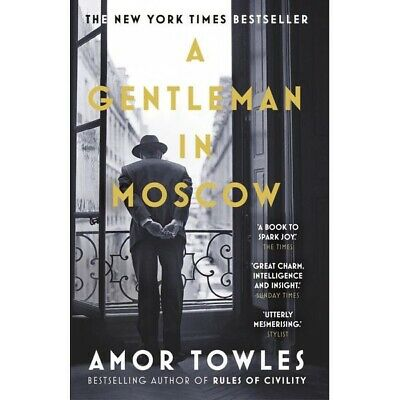 New A Gentleman In Moscow By Amor Towles (Paperback) Free Postage