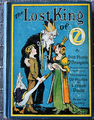 1925 L. Frank Baum: The Lost King of OZ  First Edition Hard Cover