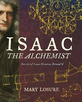 NEW Isaac the Alchemist By Mary Losure Hardcover Free Shipping