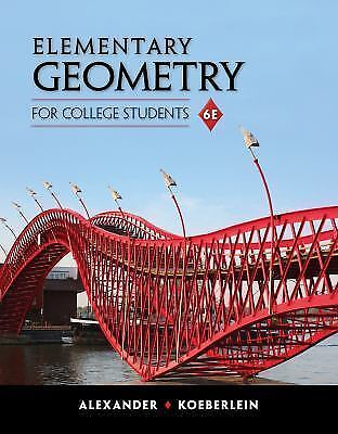 Hardcover Elementary Geometry for College Students by Daniel C Alexander: Used