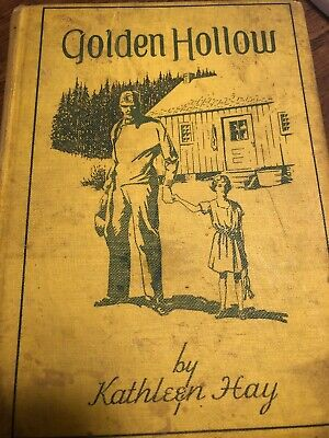 Golden Hollow By Kathleen Hay Vintage Hardcover Book Old Antique Cool Collector